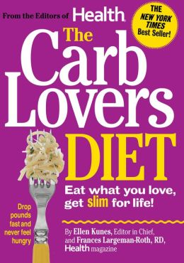 The CarbLovers Diet: Eat What You Love, Get Slim for Life! (PagePerfect NOOK Book)