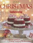 Book Cover Image. Title: Christmas with Southern Living 2013:  The ultimate guide to holiday cooking & decorating, Author: The Editors of Southern Living Magazine