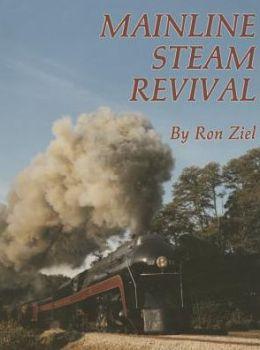 Mainline Steam Revival