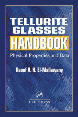 Tellurite Glasses Handbook: Physical Properties and Data