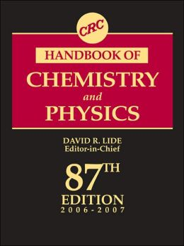 CRC Handbook of Chemistry and Physics, 87th Edition