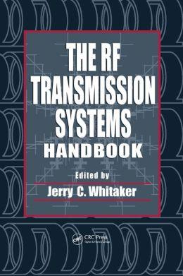 RF Transmission Systems Handbook