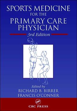 Sports Medicine for the Primary Care Physician, Third Edition