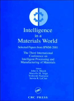 Intelligent Applications in a Material World Select Papers from Ipmm-2001