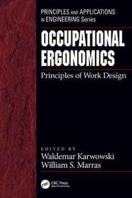 Occupational Ergonomics: Principles of Work Design