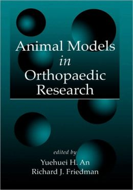 Animal Models In Orthopaedic Research