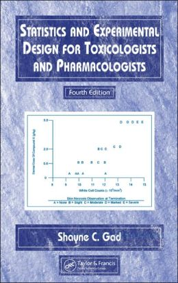 Statistics and Experimental Design for Toxicologists and Pharmacologists