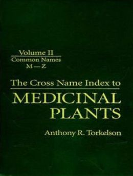 The Cross Name Index to Medicinal Plants