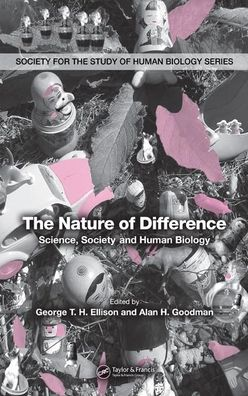 The Nature of Difference: Science, Society and Human Biology
