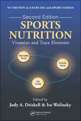 Sports Nutrition: Vitamins and Trace Elements 2e