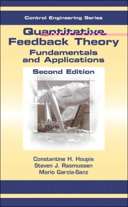 Quantitative Feedback Theory, Second Edition