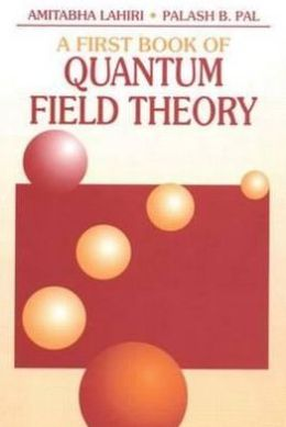 A First Book of Quantum Field