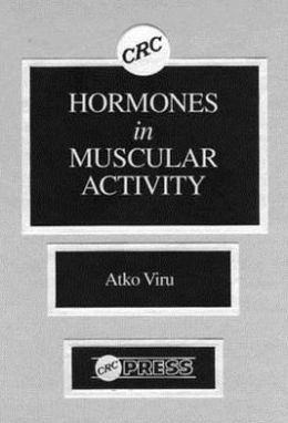 Hormones in Muscular Activity: Hormonal Ensemble in Exercise