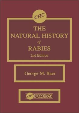 The Natural History Of Rabies, Second Edition