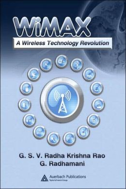 WiMAX: A Wireless Technology Revolution