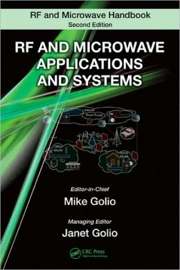 RF and Microwave Applications and Systems