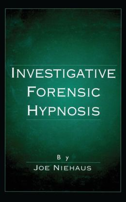 Investigative Forensic Hypnosis