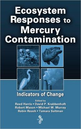 Mercury Effects in Aquatic and Terrestrial Environments
