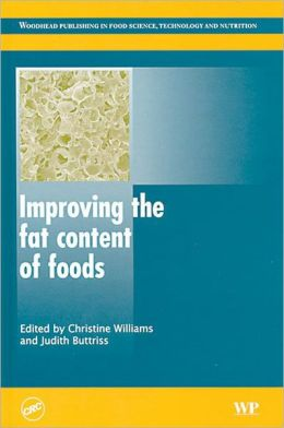 Improving the Fat Content of Foods