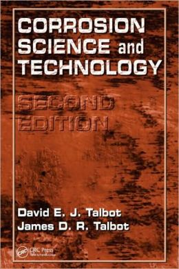 Corrosion Science and Technology, Second Edition