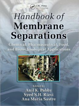 Handbook of Membrane Separations: Chemical, Pharmaceutical, and Biotechnological Applications
