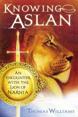 Knowing Aslan: An Encounter with the Lion of Narnia