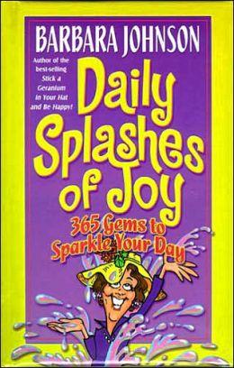 Daily Splashes Of Joy