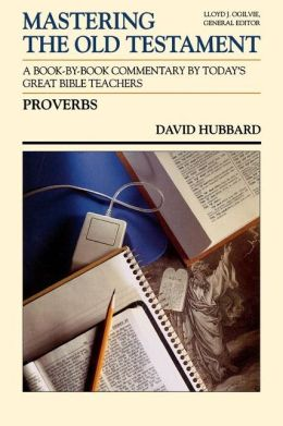 Mastering the Old Testament: Proverbs