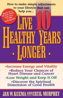 Live 10 Healthy Years Longer