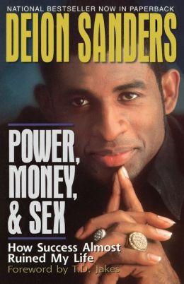 Power, Money & Sex
