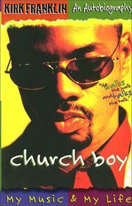 Kirk Franklin, Church Boy: My Music and My Life