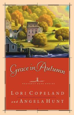 Grace In Autumn: - A Novel -