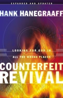 Counterfeit Revival: Looking for God in all the Wrong Places