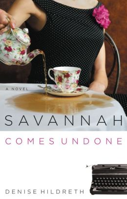 Savannah Comes Undone (Savannah Series #2)