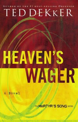 Heaven's Wager (Martyr's Song Series #1)
