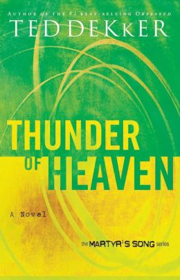 Thunder of Heaven (Martyr's Song Series #3)