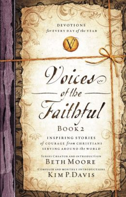 Voices of the Faithful, Book 2: Inspiring Stories of Courage from Christians Serving Around the World
