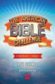 Book Cover Image. Title: The American Bible Challenge, Volume 1:  A Daily Reader, Author: Troy Schmidt