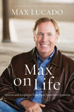 Max on Life (International Edition): Answers and Insights to Your Most Important Questions