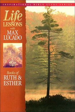 Life Lessons: Book of Ruth & Esther