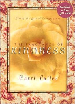 The Fragrance Of Kindness