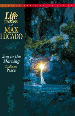 Joy in the Morning: Studies on Peace