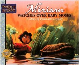 Miriam Watches Over Baby Moses: A Story of Faith and Loyalty