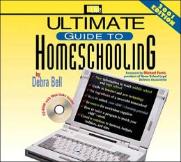 The Ultimate Guide To Homeschooling: Year 2000 Edition CD: CD Only