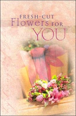 Fresh Cut Flowers: For You
