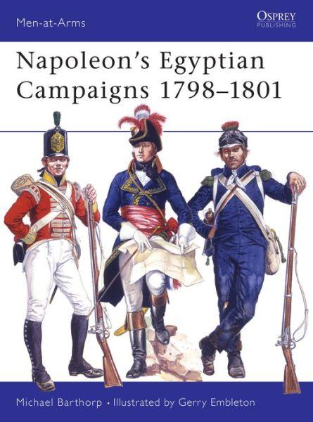 Napoleon's Egyptian Campaigns 1798-1801