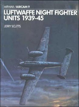 Luftwaffe Night Fighter Units 1939-45