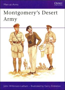 Montgomery's Desert Army (Men-at-Arms Series)