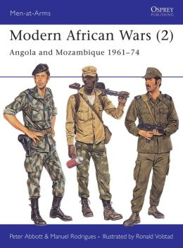 Modern African Wars: Angola and Mocambique, 1961-74