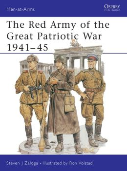 The Red Army of the Great Patriotic War 1941-5